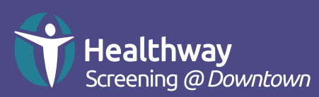 Healthway Screening at Downtown